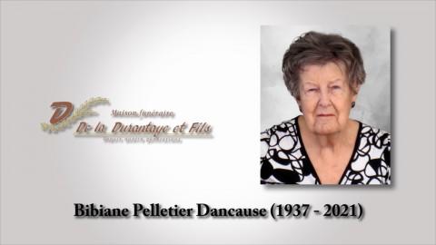 Bibiane Pelletier Dancause (1937 - 2021)