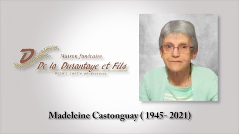 Madeleine Castonguay (1945 - 2021)