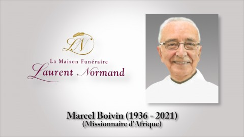 Marcel Boivin, Missionnaire d'Afrique (1936 - 2021)