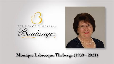 Monique Labrecque Théberge (1939 - 2021)