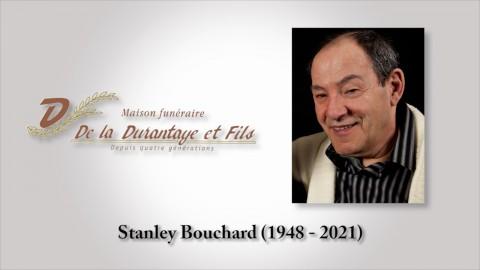 Stanley Bouchard (1948 - 2021)