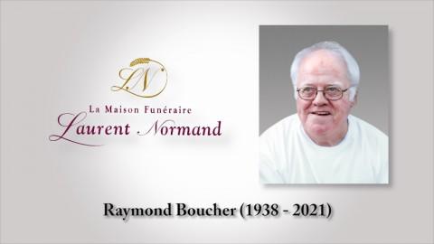 Raymond Boucher (1938 - 2021)
