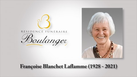 Françoise Blanchet Laflamme (1928 - 2021)