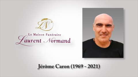 Jérôme Caron (1969 - 2021)