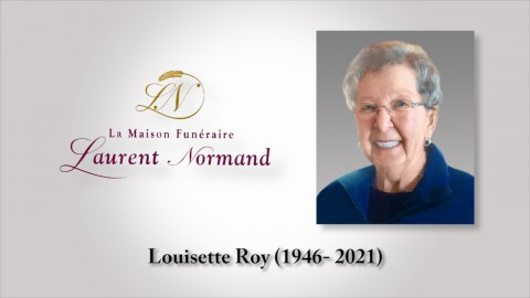 Louisette Roy (1946 - 2021)