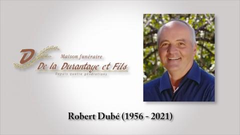 Robert Dubé (1956 - 2021)
