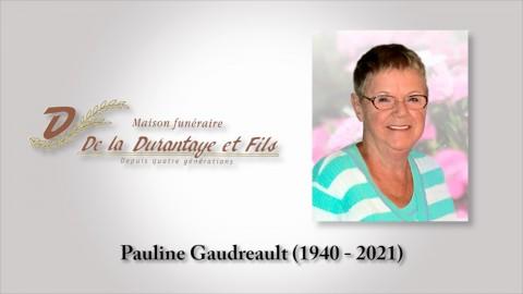 Pauline Gaudreault (1940 - 2021)