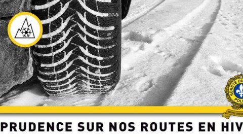 La Sûreté du Québec vous invite à être prudent sur les routes