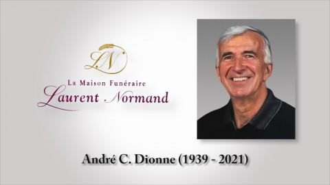 André C. Dionne (1939 - 2021)