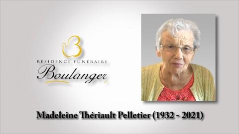 Madeleine Thériault Pelletier (1932 - 2021)