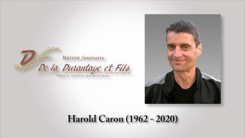 Harold Caron (1962 - 2020)