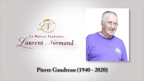 Pierre Gaudreau (1940 - 2020)