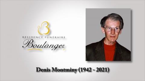 Denis Montminy (1942 - 2021)