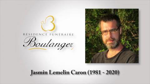 Jasmin Lemelin Caron (1981 - 2020)