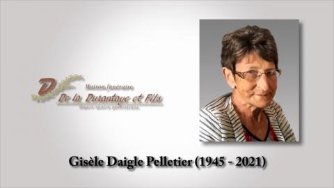 Gisèle Daigle Pelletier (1945 - 2021)