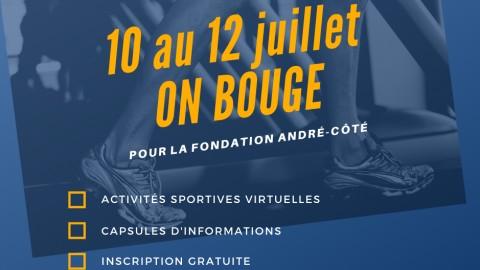 Du 10 au 12 juillet, on bouge pour la Fondation André-Côté!