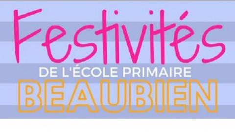 L'école primaire Beaubien annonce la tenue de ses «festivités» pour les 21, 22 et 23 juin prochains!