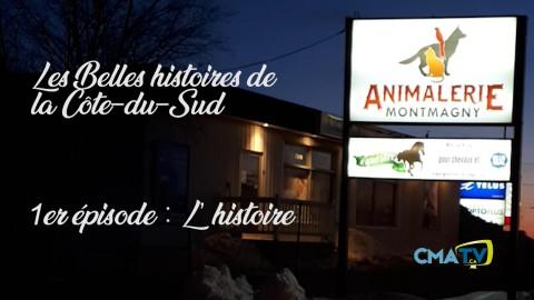 Les Belles histoires - Animalerie Montmagny épisode 1 - 21 janvier 2019