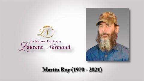 Martin Roy (1970 - 2021)