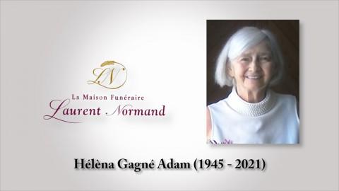 Hélèna Gagné Adam (1945 -  2021)