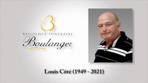 Louis Côté (1949 - 2021)
