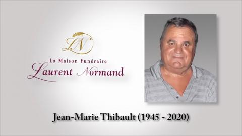 Jean-Marie Thibault (1945 - 2020)